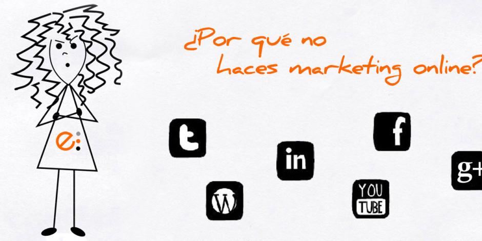 Por qué no haces marketing online