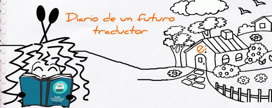 Diario de un futuro traductor